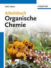 Arbeitsbuch Organische Chemie by Neil E. Schore (Paperback, 2012)
