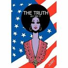 The Truth as I See It 9781449099022 by JHart Book