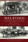 Milford Chronicles by Paul E Curran (Paperback / softback, 2013)