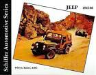 The Jeep 1942-1986: Willy's, Kaiser, AMC by Walter Zeichner (Hardback, 2004)