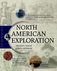 North American Exploration by John S. Bowman, Michael Golay (Hardback, 2003)
