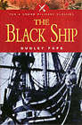The Black Ship by Dudley Pope (Paperback, 2003)