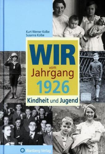1 von 1 - SOE - Kindheit und Jugend - Wir vom Jahrgang 1926