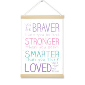 Details About Your Are Braver Pastel Nursery Decor Hanging Picture Or Print Various Sizes