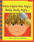 When Sophie Gets Angry--Really, Really Angry... by Molly Bang (Hardback, 2004)