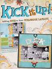 Kick it Up!: Adding Spice to Your Scrapbook Layouts by Greta Hammond (Paperback, 2009)