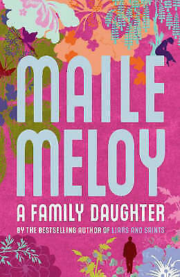 1 of 1 - A Family Daughter, Meloy, Maile, Excellent Book