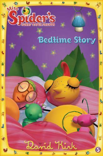Bedtime Story (Miss Spider) by Kirk, David