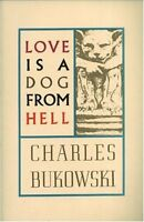 Love Is A Dog From Hell By Charles Bukowski, (paperback), Ecco , New, Free Shipp