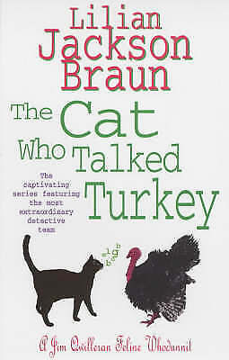 The Cat Who Talked Turkey (The Cat Who� Mysteries, Book 26): A delightfully cosy
