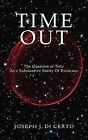 Time Out by Joseph J Di Certo (Paperback / softback, 2011)