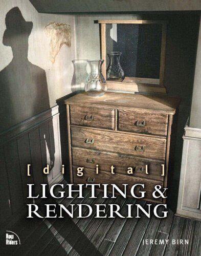 [digital] Lighting & Rendering,Jeremy Birn