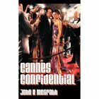 Cannes Confidential 9781456778552 by John B. McGrath Paperback