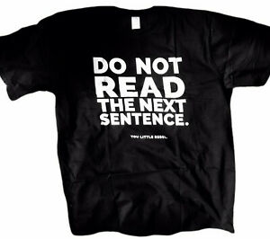 New-Do-Not-Read-The-Next-Sentence-You-Rebel-Funny-Saying-Top-Lounge-Crew-T-Shirt