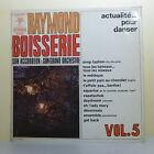 """33T Raymond BOISSERIE Disque LP 12"""" ACTUALITE POUR DANSER Vol. 5 - TRIANON 15256"""