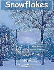 Snowflakes by Alma Baxter (Paperback / softback, 2015)