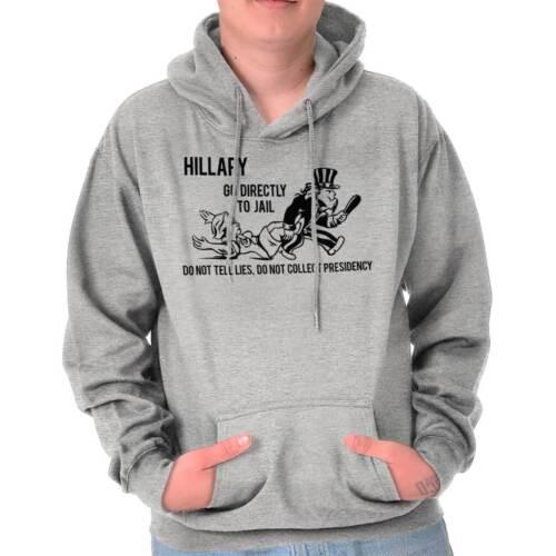 Hillary Go Directly To Jail Pro Trump USA Hoodies Sweat Shirts Sweatshirts
