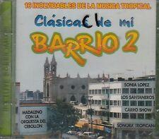 Sonia Lopez Los Santaneros Carro Show Clasicas de Mi Barrio 2  CD New Sealed