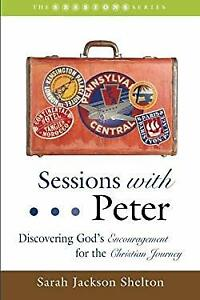 Sessions-with-Peter-Discovering-God-039-s-Encouragement-for-the-Christian-Journey