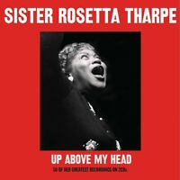 Sister Rosetta Tharpe Up Above My Head Best Of 50 Greatest Songs Sealed 2 Cd