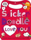 Sticker Doodle I Love You by Roger Priddy (Mixed media product, 2013)