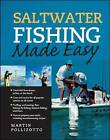 Saltwater Fishing Made Easy by Martin Pollizotto (Paperback, 2006)