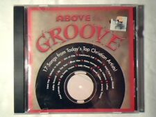 CD Above the groove THIRD DAY MICHAEL W. SMITH JARS OF CLAY COME NUOVO LIKE NEW!