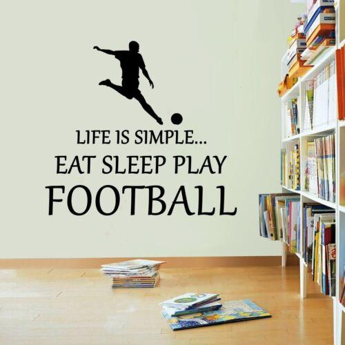 Eat Sleep Play Football Life Is Simple Vinyl Sticker Decal Soccer Art Sports Kid