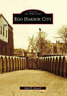 Egg Harbor City by Mark W Maxwell (Paperback / softback, 2010)