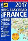 AA Big Easy Read France: 2017 by AA Publishing (Paperback, 2016)