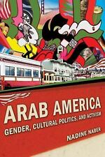 Nation of Nations: Arab America : Gender, Cultural Politics, and Activism by...
