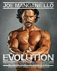 Evolution: The Cutting-Edge Guide to Breaking Down Mental Walls and Building the Body You've Always Wanted by Joe Manganiello (Paperback / softback, 2015)