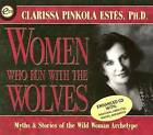 Women Who Run with the Wolves by Clarissa Pinkola Estes (Digital)