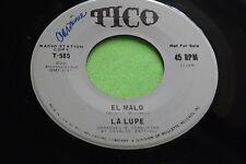 Rare Latin 45: La Lupe ~ El Malo ~ De Cual Quier Manera ~ Tico 585