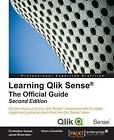 Learning Qlik Sense: The Official Guide by Henric Cronstrom, James Richardson, Christopher Ilacqua (Paperback, 2015)