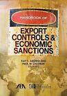 Handbook of Export Controls and Economic Sanctions by American Bar Association (Paperback, 2014)