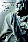 St. Jude's Gospel 9780595337910 by John Wingspread Howell Paperback
