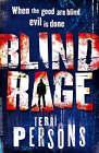 Blind Rage by Terri Persons (Hardback, 2008)