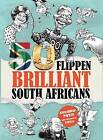 50 Flippen Brilliant South Africans by Alexander Parker, Tim Richman (Paperback, 2012)