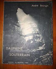 Spéléologie Grottes BOUGIN Dauphiné souterrain 1942