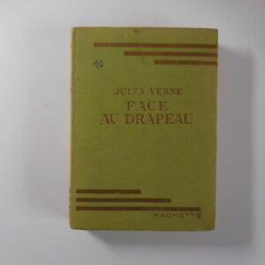 Jules Verne 1948 Face au drapeau littérature Librairie Hachette France N7181