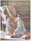 Old Quilts, New Life von Sarah Fielke (2015, Taschenbuch)
