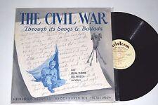 CIVIL WAR Through its Songs & Ballads FRANK WARNER Bill Bonyun HEIRLOOM LP
