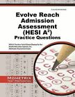 Evolve Reach Admission Assessment (Hesi A2) Practice Questions: Hesi A2 Practice Tests and Exam Review for the Health Education Systems, Inc. Admission Assessment Exam by Mometrix Hesi A2 Exam Secrets Test Prep Team (Paperback / softback, 2015)