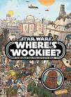 Star Wars: Where's the Wookiee? Search and Find Book by Lucasfilm Ltd (Hardback, 2015)