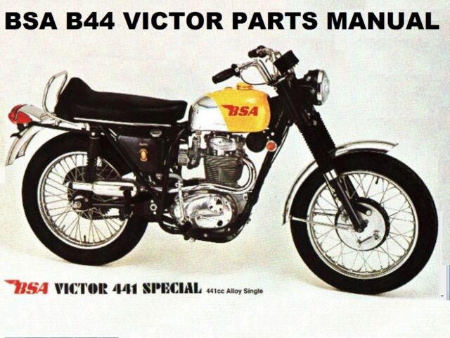 Bsa B44 Victor Special Parts Manual W   B