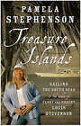 Treasure Islands: Sailing the South Seas in the Wake of Fanny and Robert Louis Stevenson by Pamela Stephenson (Paperback, 2005)