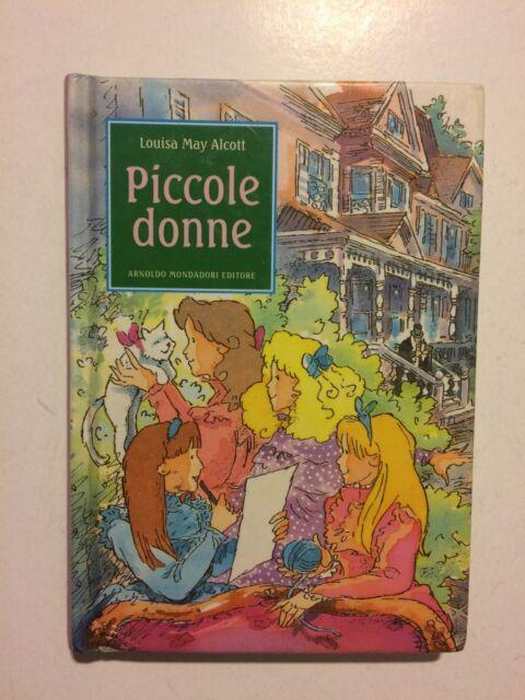 piccole donne - louisa may alcott - mondadori 11x15,5 cm copertina rigida