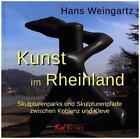Kunst im Rheinland von Hans Weingartz (2015, Gebundene Ausgabe)