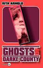 Ghosts of Darke County by Rita Arnold (Paperback / softback, 2007)